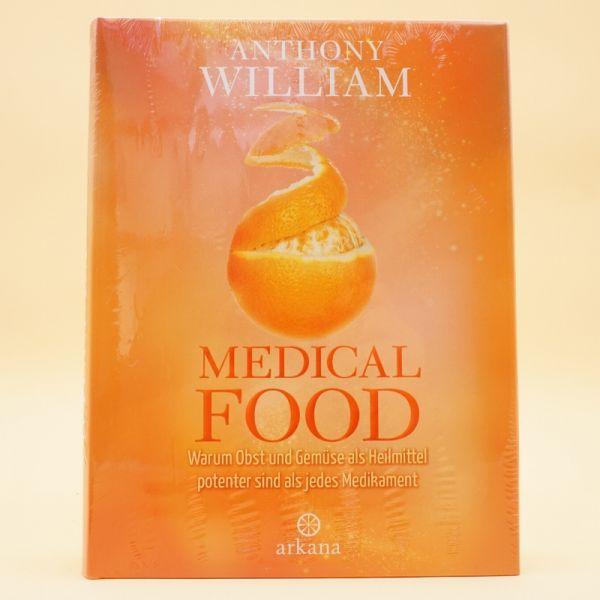 Medical Food von Anthony William